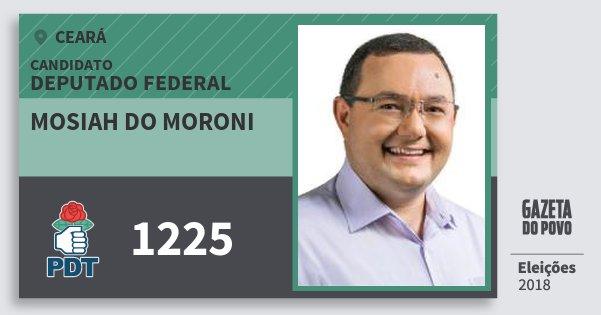 Santinho Mosiah do Moroni 1225 (PDT) Deputado Federal | Ceará | Eleições 2018
