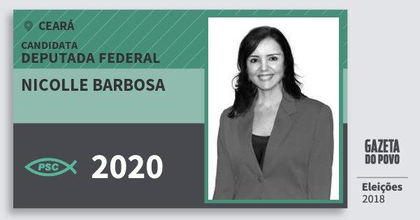 Santinho Nicolle Barbosa 2020 (PSC) Deputada Federal | Ceará | Eleições 2018