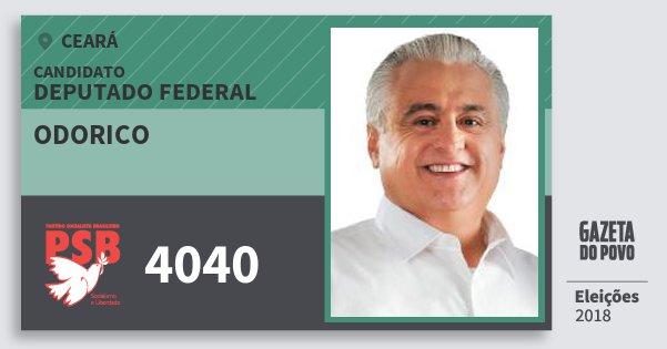 Santinho Odorico 4040 (PSB) Deputado Federal | Ceará | Eleições 2018