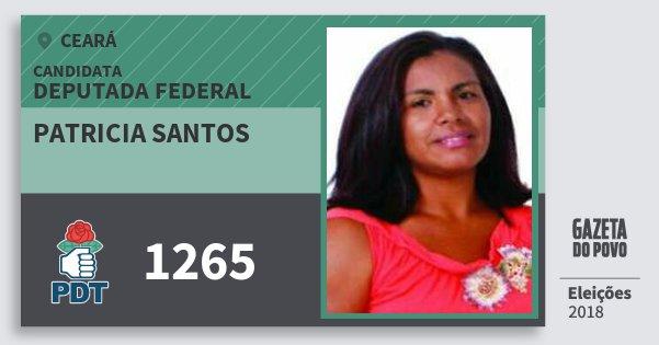 Santinho Patricia Santos 1265 (PDT) Deputada Federal | Ceará | Eleições 2018