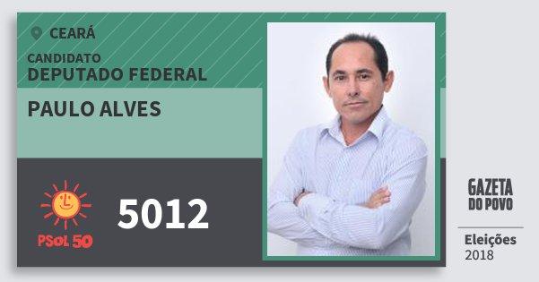Santinho Paulo Alves 5012 (PSOL) Deputado Federal | Ceará | Eleições 2018