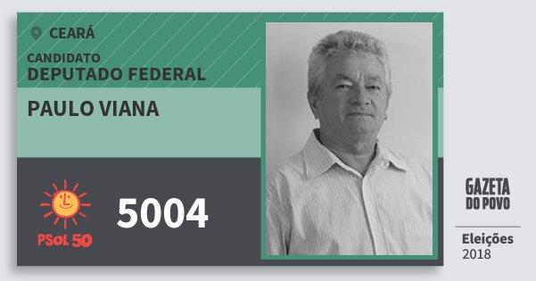 Santinho Paulo Viana 5004 (PSOL) Deputado Federal | Ceará | Eleições 2018