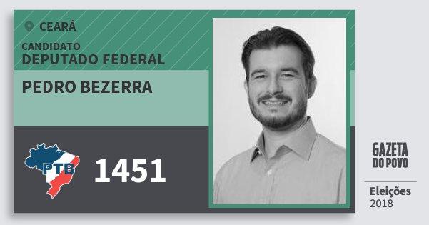 Santinho Pedro Bezerra 1451 (PTB) Deputado Federal | Ceará | Eleições 2018