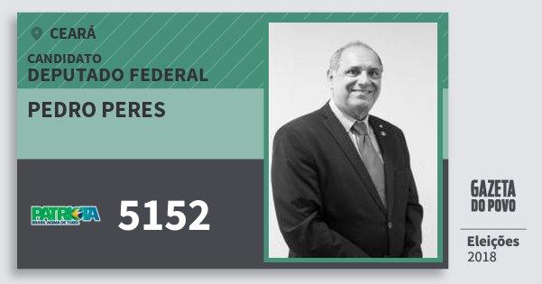 Santinho Pedro Peres 5152 (PATRI) Deputado Federal | Ceará | Eleições 2018