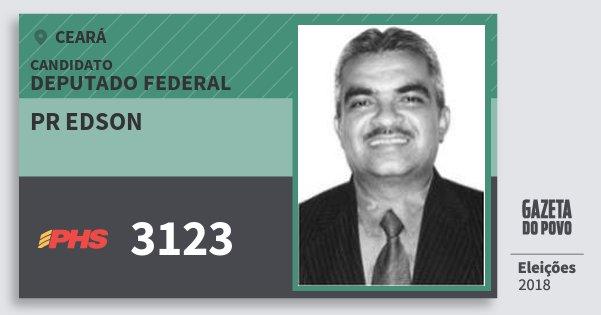 Santinho Pr Edson 3123 (PHS) Deputado Federal | Ceará | Eleições 2018
