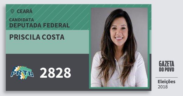 Santinho Priscila Costa 2828 (PRTB) Deputada Federal | Ceará | Eleições 2018