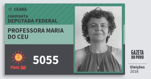 Santinho Professora Maria do Ceu 5055 (PSOL) Deputada Federal | Ceará | Eleições 2018
