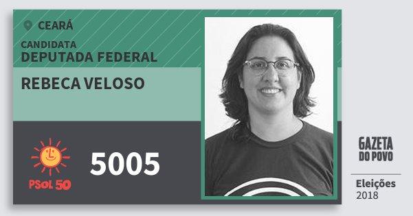 Santinho Rebeca Veloso 5005 (PSOL) Deputada Federal | Ceará | Eleições 2018