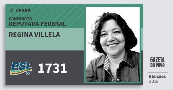 Santinho Regina Villela 1731 (PSL) Deputada Federal | Ceará | Eleições 2018