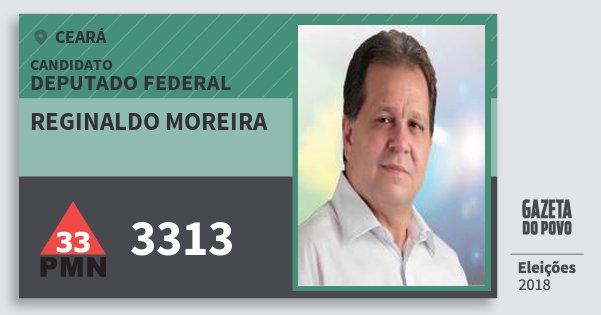 Santinho Reginaldo Moreira 3313 (PMN) Deputado Federal | Ceará | Eleições 2018