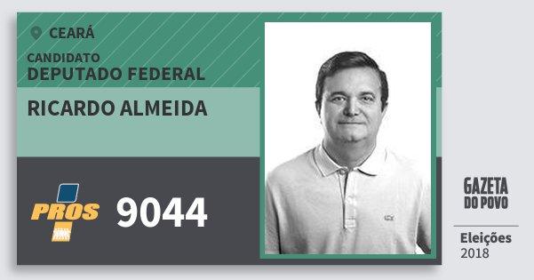 Santinho Ricardo Almeida 9044 (PROS) Deputado Federal | Ceará | Eleições 2018