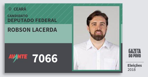 Santinho Robson Lacerda 7066 (AVANTE) Deputado Federal | Ceará | Eleições 2018