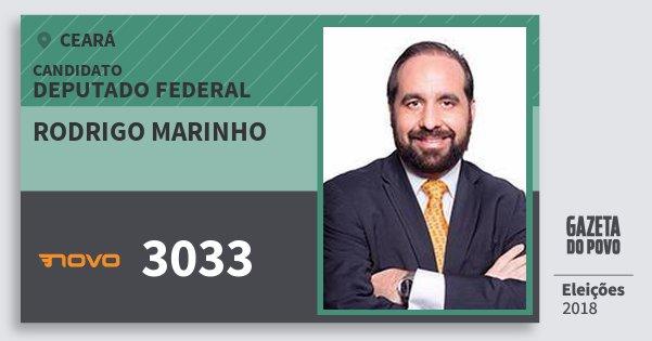 Santinho Rodrigo Marinho 3033 (NOVO) Deputado Federal | Ceará | Eleições 2018