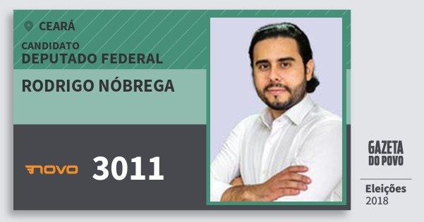 Santinho Rodrigo Nóbrega 3011 (NOVO) Deputado Federal | Ceará | Eleições 2018