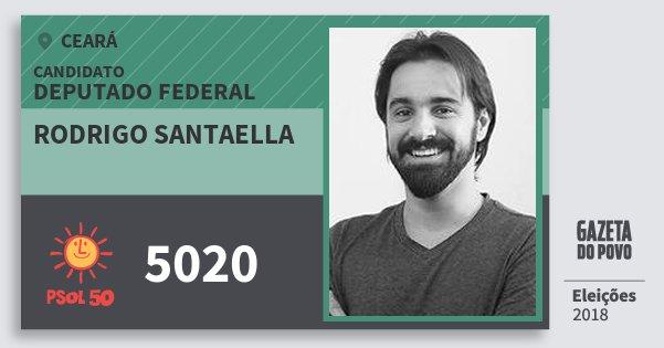 Santinho Rodrigo Santaella 5020 (PSOL) Deputado Federal | Ceará | Eleições 2018