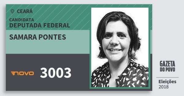 Santinho Samara Pontes 3003 (NOVO) Deputada Federal | Ceará | Eleições 2018