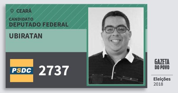 Santinho Ubiratan 2737 (DC) Deputado Federal | Ceará | Eleições 2018