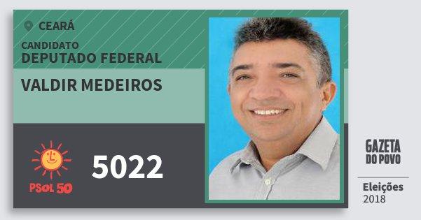 Santinho Valdir Medeiros 5022 (PSOL) Deputado Federal | Ceará | Eleições 2018