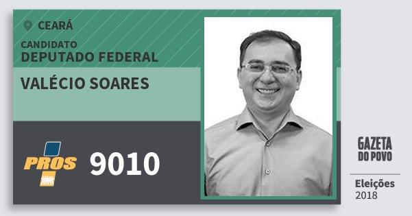 Santinho Valécio Soares 9010 (PROS) Deputado Federal | Ceará | Eleições 2018