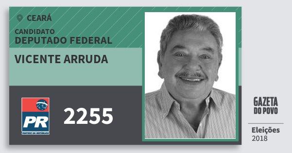 Santinho Vicente Arruda 2255 (PR) Deputado Federal | Ceará | Eleições 2018