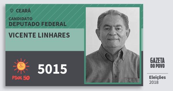 Santinho Vicente Linhares 5015 (PSOL) Deputado Federal   Ceará   Eleições 2018