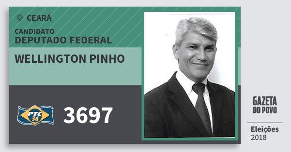 Santinho Wellington Pinho 3697 (PTC) Deputado Federal   Ceará   Eleições 2018