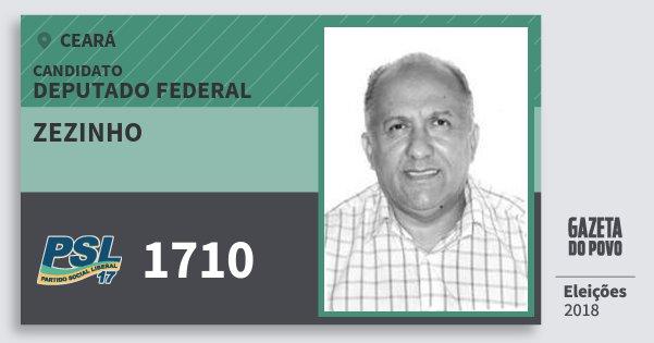 Santinho Zezinho 1710 (PSL) Deputado Federal | Ceará | Eleições 2018