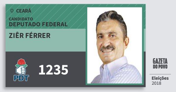 Santinho Ziêr Férrer 1235 (PDT) Deputado Federal | Ceará | Eleições 2018
