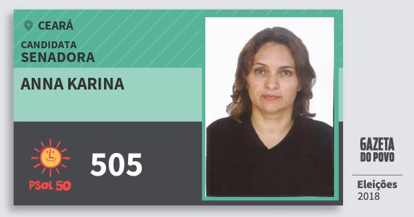 Santinho Anna Karina 505 (PSOL) Senadora | Ceará | Eleições 2018