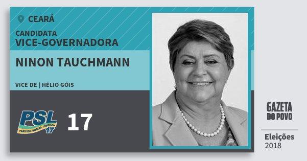 Santinho Ninon Tauchmann 17 (PSL) Vice-Governadora | Ceará | Eleições 2018