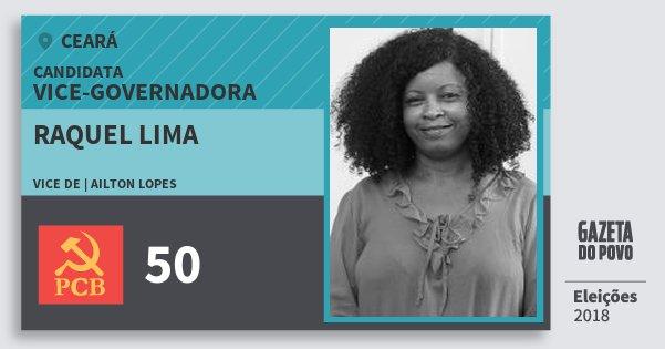 Santinho Raquel Lima 50 (PCB) Vice-Governadora | Ceará | Eleições 2018