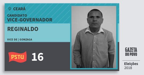 Santinho Reginaldo 16 (PSTU) Vice-governador | Ceará | Eleições 2018
