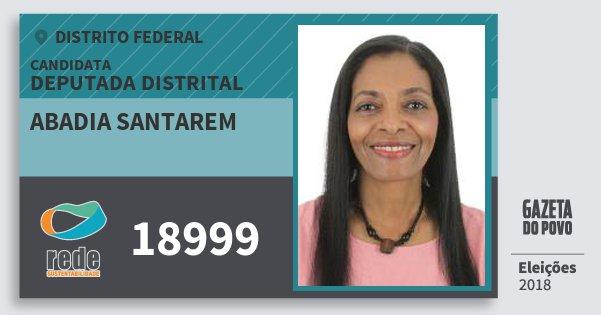 Santinho Abadia Santarem 18999 (REDE) Deputada Distrital | Distrito Federal | Eleições 2018