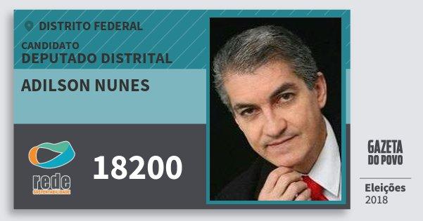 Santinho Adilson Nunes 18200 (REDE) Deputado Distrital | Distrito Federal | Eleições 2018