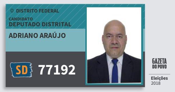Santinho Adriano Araújo 77192 (SOLIDARIEDADE) Deputado Distrital | Distrito Federal | Eleições 2018