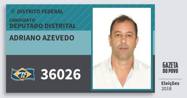 Santinho Adriano Azevedo 36026 (PTC) Deputado Distrital | Distrito Federal | Eleições 2018