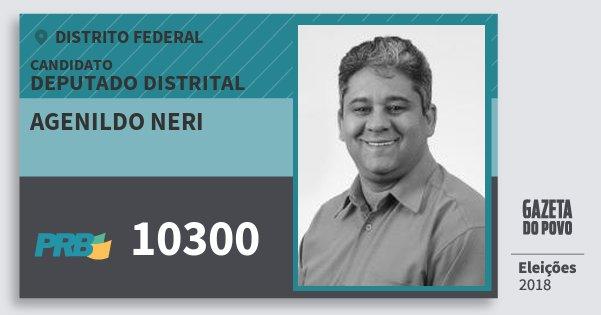 Santinho Agenildo Neri 10300 (PRB) Deputado Distrital | Distrito Federal | Eleições 2018