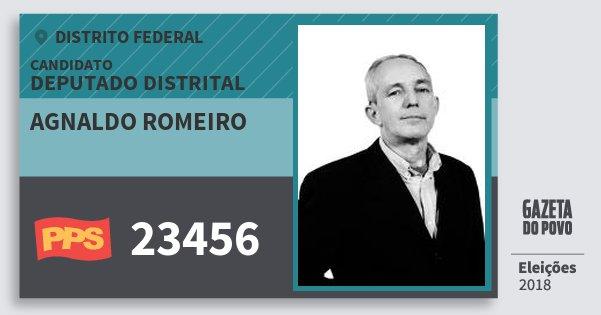 Santinho Agnaldo Romeiro 23456 (PPS) Deputado Distrital | Distrito Federal | Eleições 2018