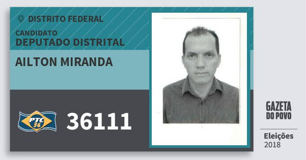 Santinho Ailton Miranda 36111 (PTC) Deputado Distrital | Distrito Federal | Eleições 2018