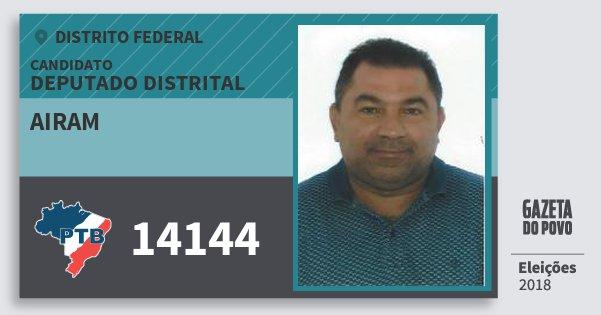 Santinho Airam 14144 (PTB) Deputado Distrital | Distrito Federal | Eleições 2018