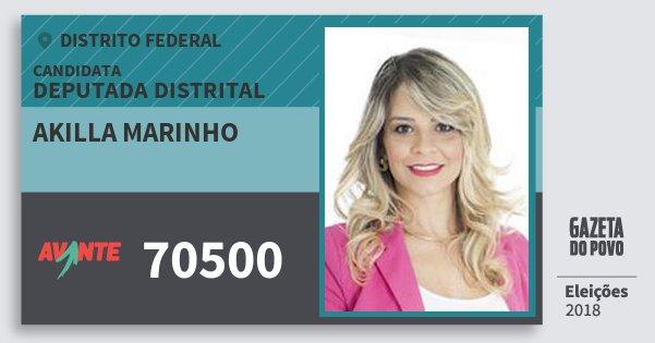 Santinho Akilla Marinho 70500 (AVANTE) Deputada Distrital | Distrito Federal | Eleições 2018