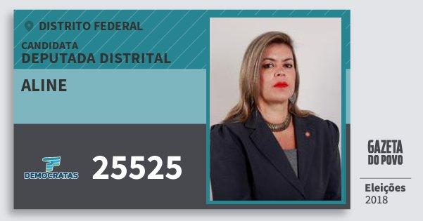 Santinho Aline 25525 (DEM) Deputada Distrital | Distrito Federal | Eleições 2018