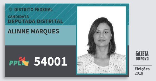 Santinho Alinne Marques 54001 (PPL) Deputada Distrital | Distrito Federal | Eleições 2018