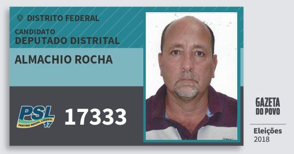 Santinho Almachio Rocha 17333 (PSL) Deputado Distrital | Distrito Federal | Eleições 2018