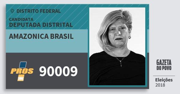 Santinho Amazonica Brasil 90009 (PROS) Deputada Distrital | Distrito Federal | Eleições 2018