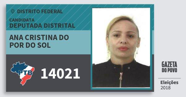 Santinho Ana Cristina do Por do Sol 14021 (PTB) Deputada Distrital   Distrito Federal   Eleições 2018