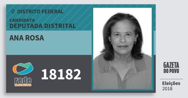 Santinho Ana Rosa 18182 (REDE) Deputada Distrital | Distrito Federal | Eleições 2018