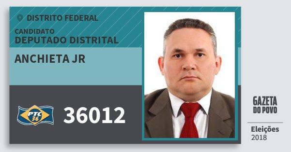 Santinho Anchieta Jr 36012 (PTC) Deputado Distrital | Distrito Federal | Eleições 2018