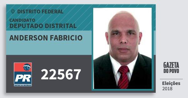 Santinho Anderson Fabricio 22567 (PR) Deputado Distrital | Distrito Federal | Eleições 2018