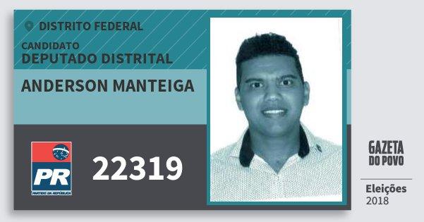 Santinho Anderson Manteiga 22319 (PR) Deputado Distrital | Distrito Federal | Eleições 2018